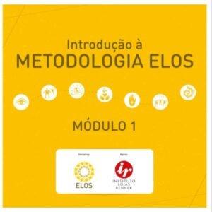 Primeiro curso online sobre a Metodologia Elos está no ar